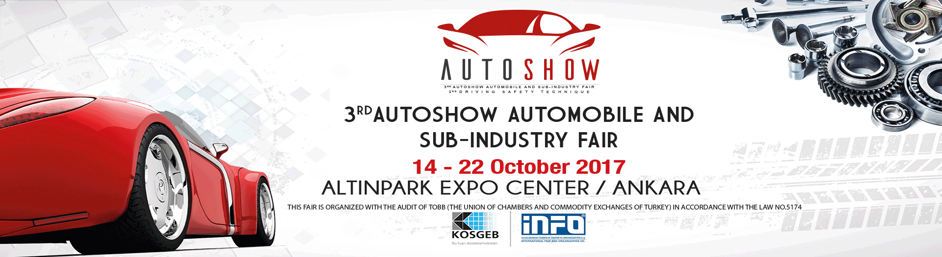 AUTOSHOW 2017 – 3rd AUTOMOBİLE and SUB –INDUSTRY Fair