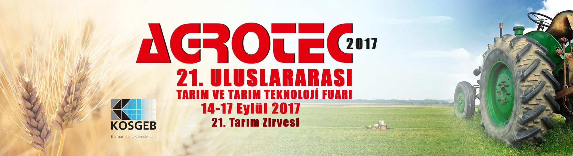 AGROTEC 2017 EYLÜL'DE BAŞLIYOR